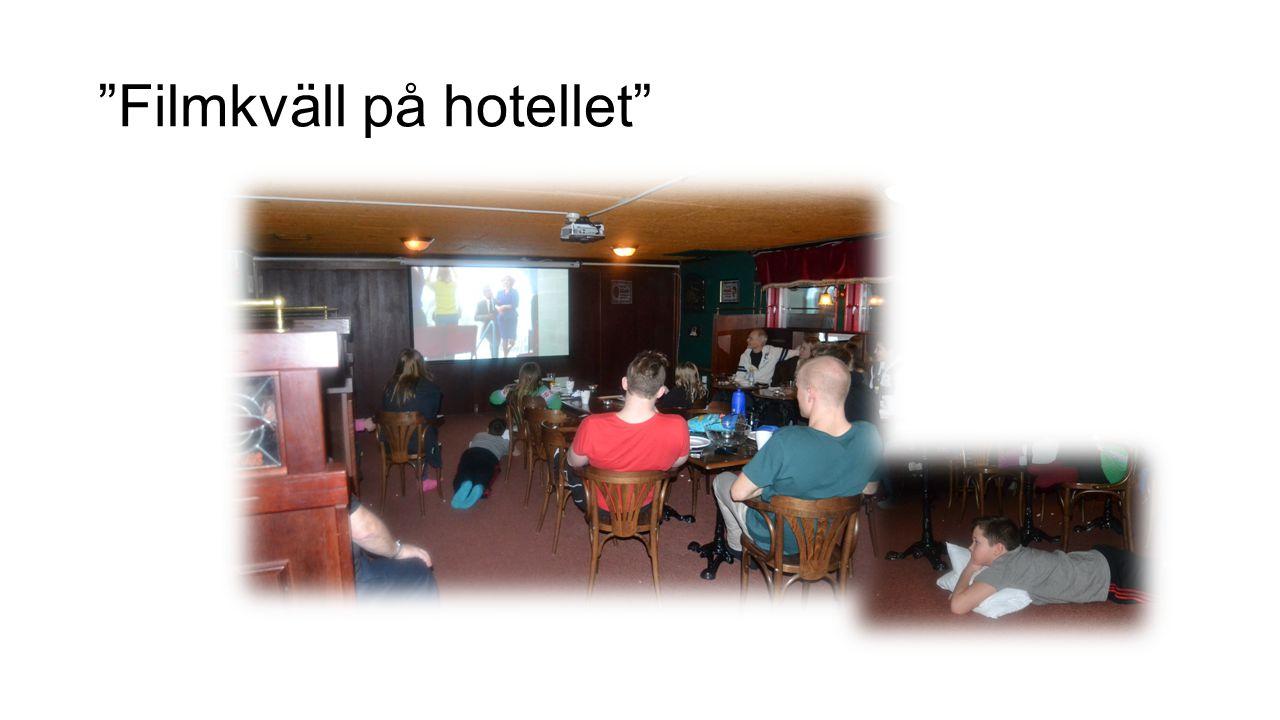 Filmkväll på hotellet