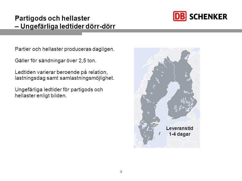 Därför väljer du DB Schenker till/från Finland Tidtabellstyrda transporter för styckegods med daglig service.