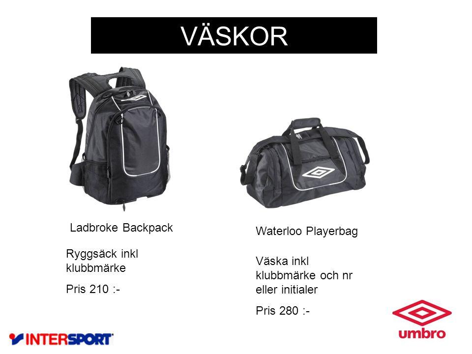 VÄSKOR Waterloo Playerbag Ladbroke Backpack Ryggsäck inkl klubbmärke Pris 210 :- Väska inkl klubbmärke och nr eller initialer Pris 280 :-