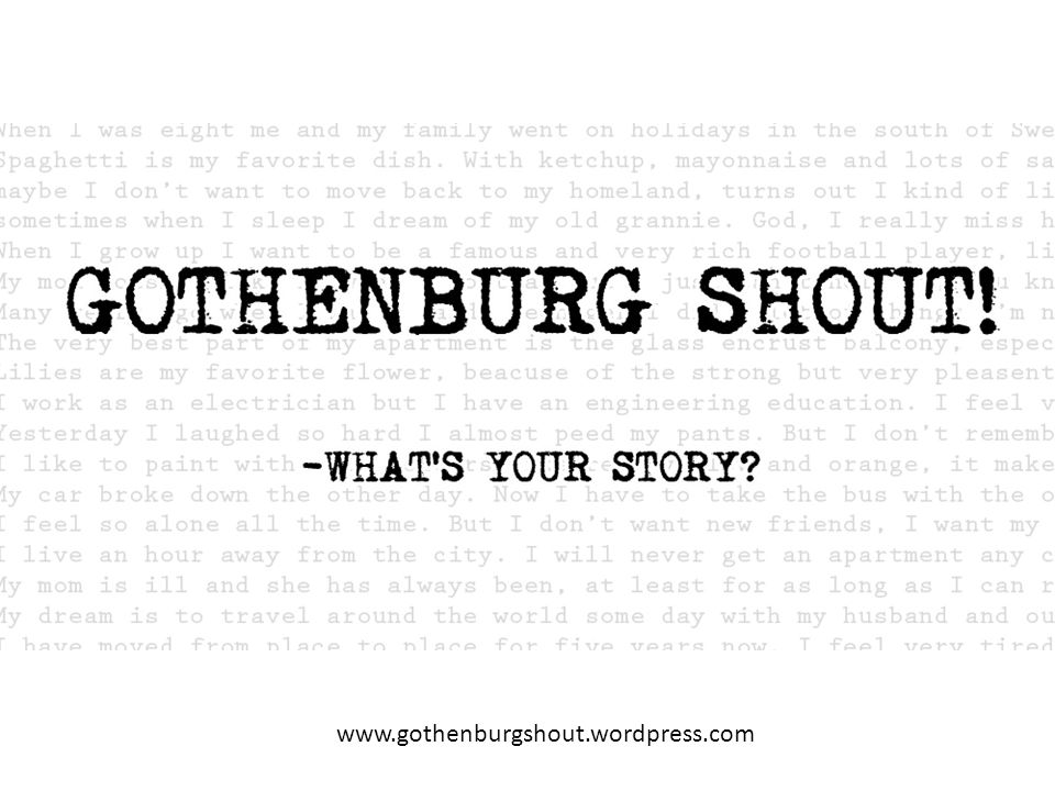www.gothenburgshout.wordpress.com