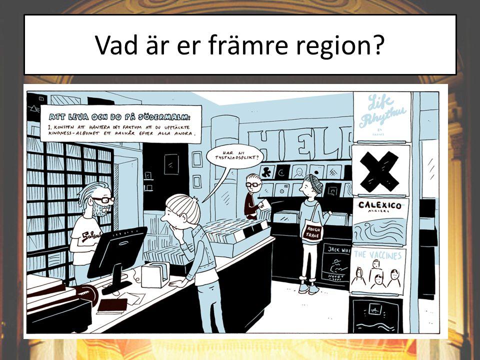 Vad är er främre region?