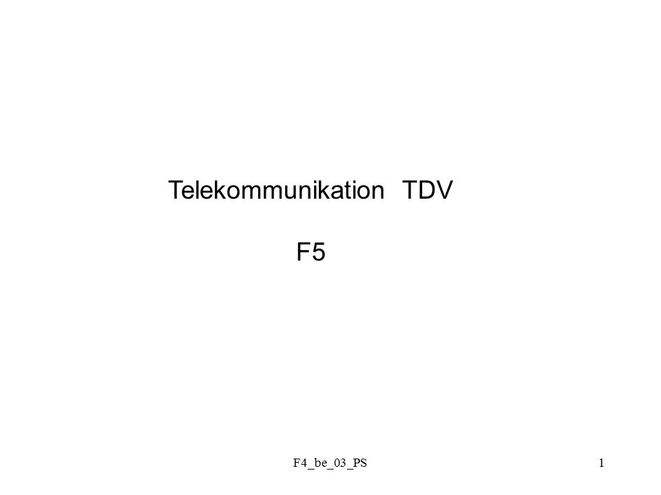 F4_be_03_PS1 Telekommunikation TDV F5