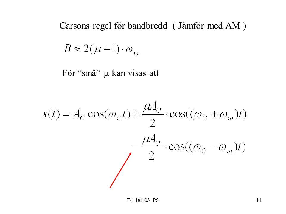 F4_be_03_PS11 Carsons regel för bandbredd ( Jämför med AM ) För små  kan visas att