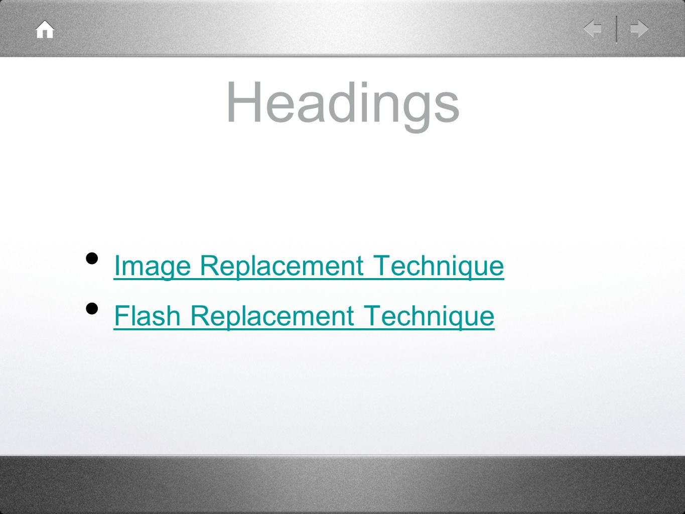 Headings Image Replacement Technique Flash Replacement Technique