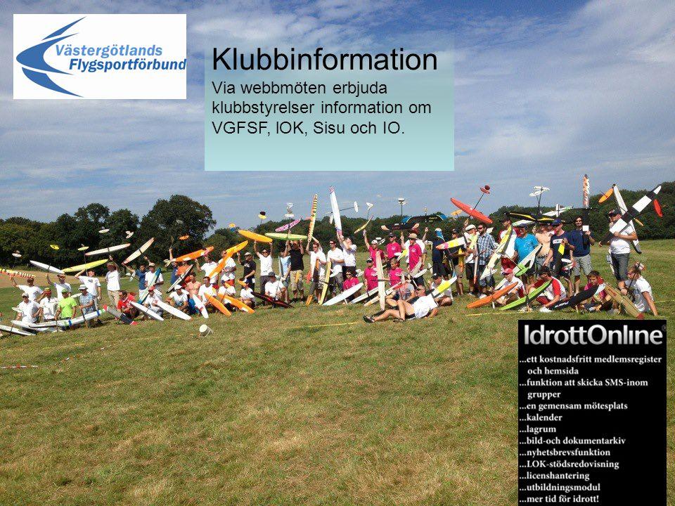Klubbinformation Via webbmöten erbjuda klubbstyrelser information om VGFSF, lOK, Sisu och IO.