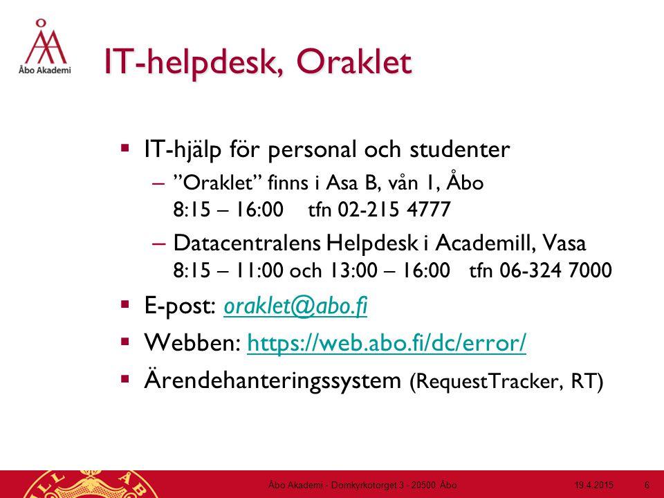 """19.4.2015Åbo Akademi - Domkyrkotorget 3 - 20500 Åbo 6 IT-helpdesk, Oraklet  IT-hjälp för personal och studenter – """"Oraklet"""" finns i Asa B, vån 1, Åbo"""