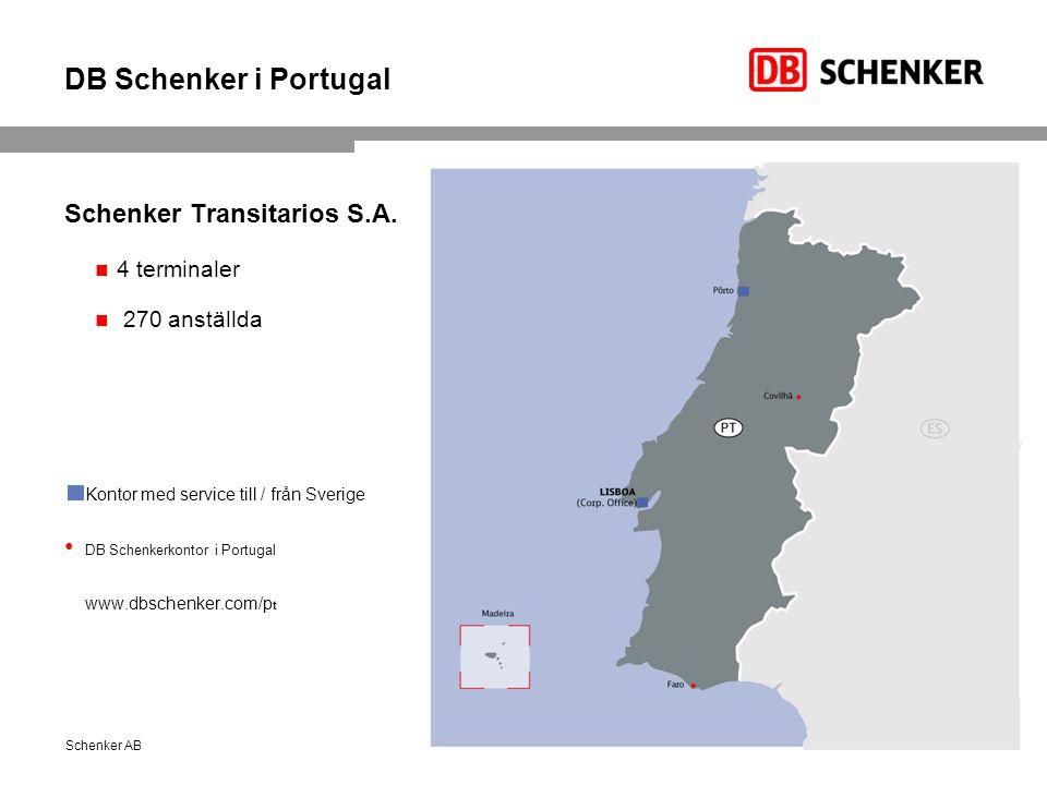 DB Schenker i Portugal Schenker Transitarios S.A. 4 terminaler 270 anställda Kontor med service till / från Sverige DB Schenkerkontor i Portugal www.d