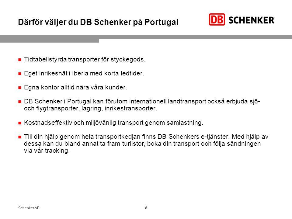 Därför väljer du DB Schenker på Portugal Tidtabellstyrda transporter för styckegods. Eget inrikesnät i Iberia med korta ledtider. Egna kontor alltid n