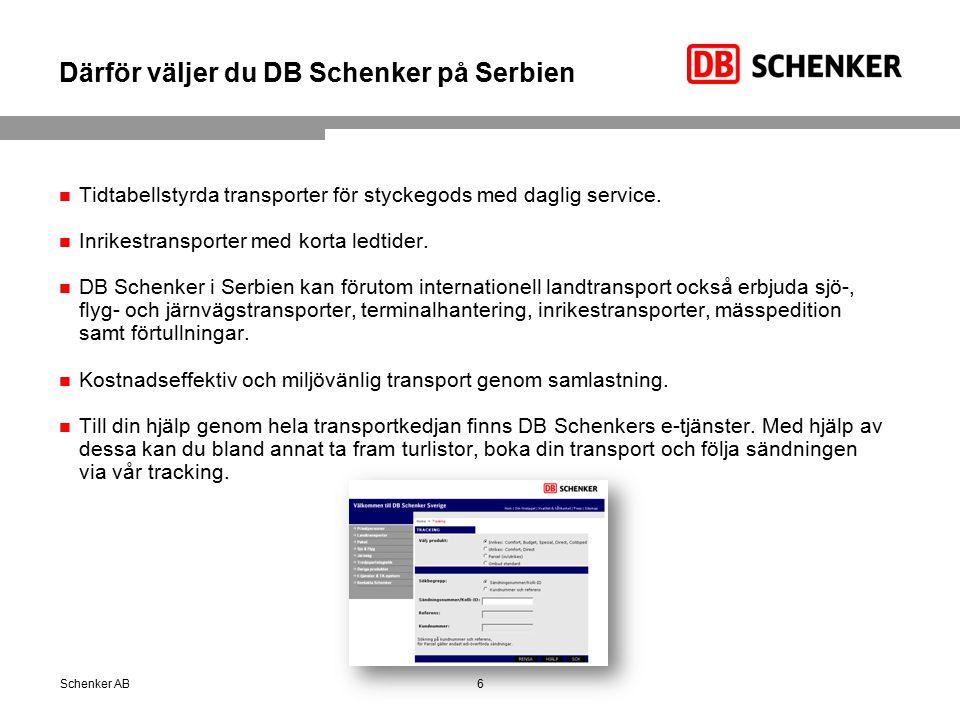 Därför väljer du DB Schenker på Serbien Tidtabellstyrda transporter för styckegods med daglig service. Inrikestransporter med korta ledtider. DB Schen