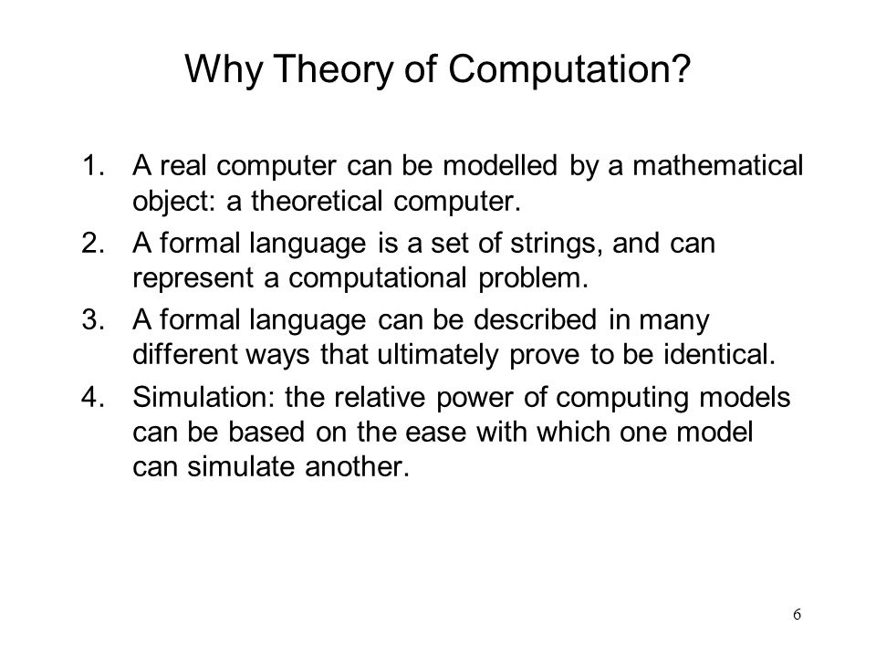 6 Why Theory of Computation.
