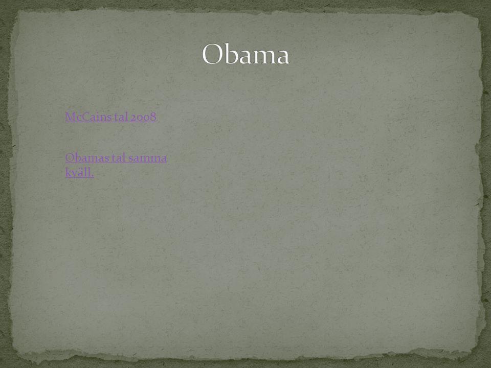 McCains tal 2008 Obamas tal samma kväll.