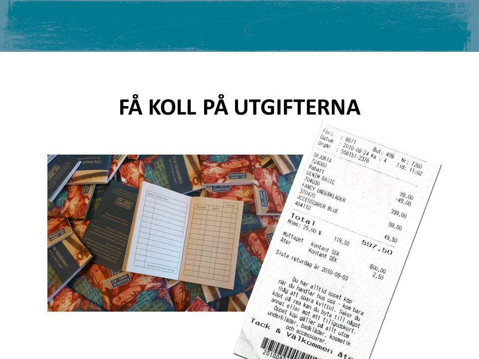 FÅ KOLL PÅ UTGIFTERNA