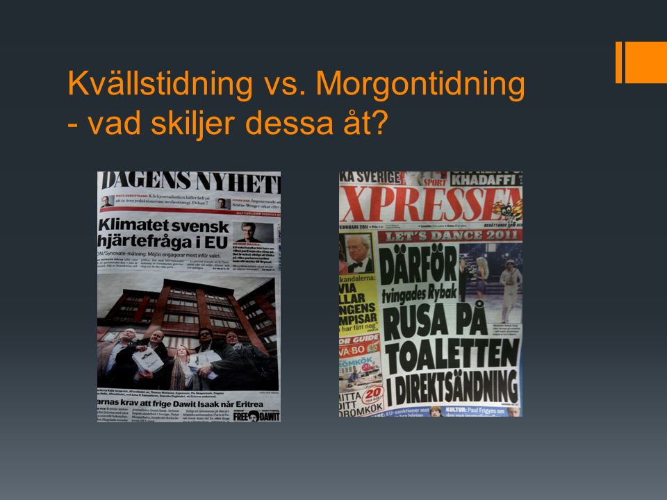 Kvällstidning vs. Morgontidning - vad skiljer dessa åt?