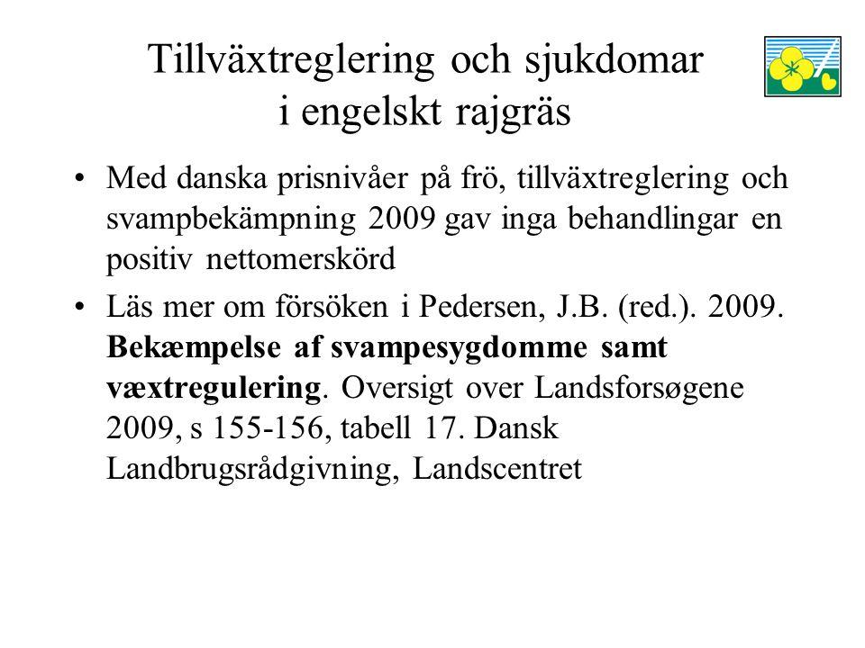 Tillväxtreglering och sjukdomar i engelskt rajgräs Med danska prisnivåer på frö, tillväxtreglering och svampbekämpning 2009 gav inga behandlingar en positiv nettomerskörd Läs mer om försöken i Pedersen, J.B.