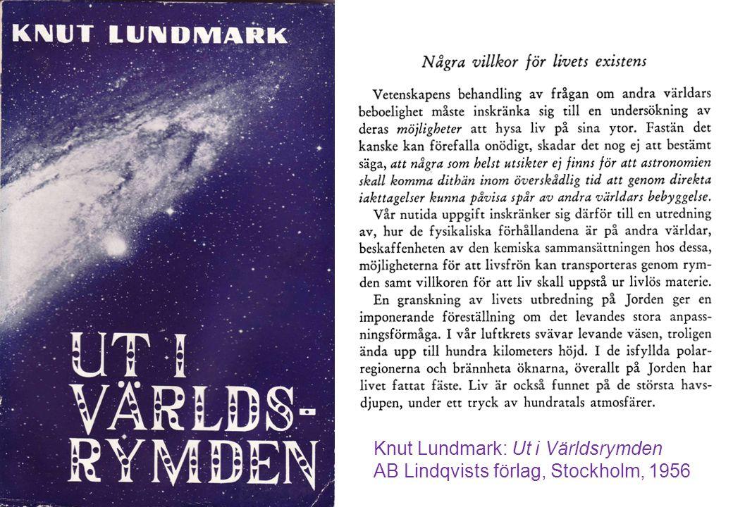 Knut Lundmark: Ut i Världsrymden AB Lindqvists förlag, Stockholm, 1956