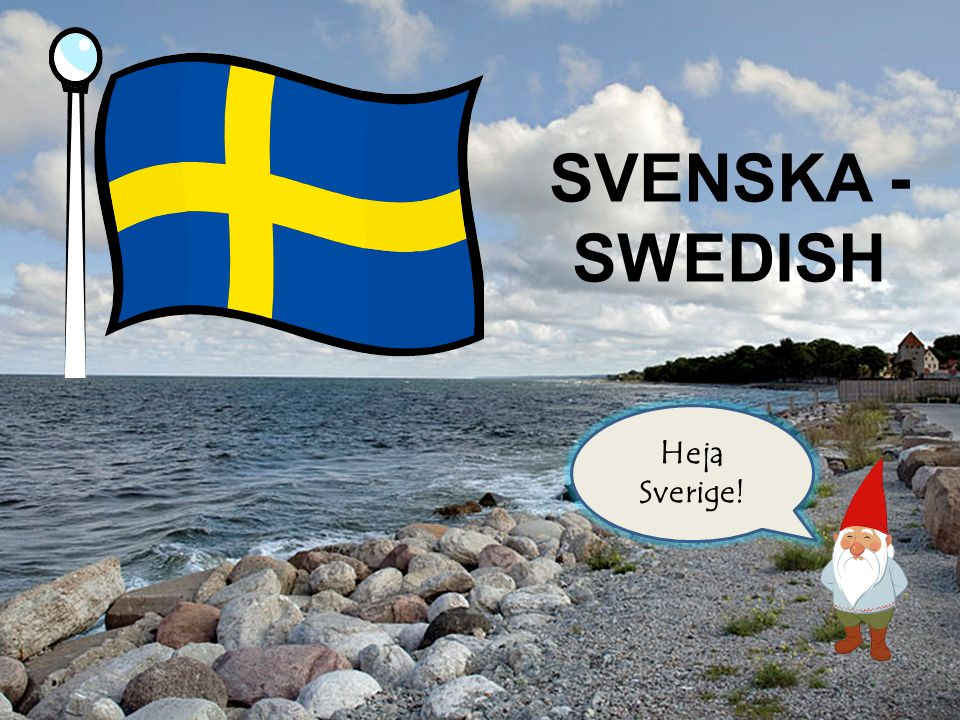 Sweden is near