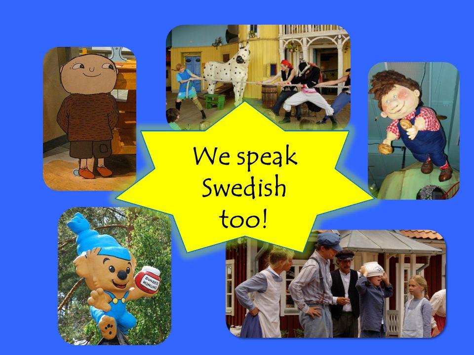 You already know Swedish words… fotboll sko blå katt lampa man bok maskin papper