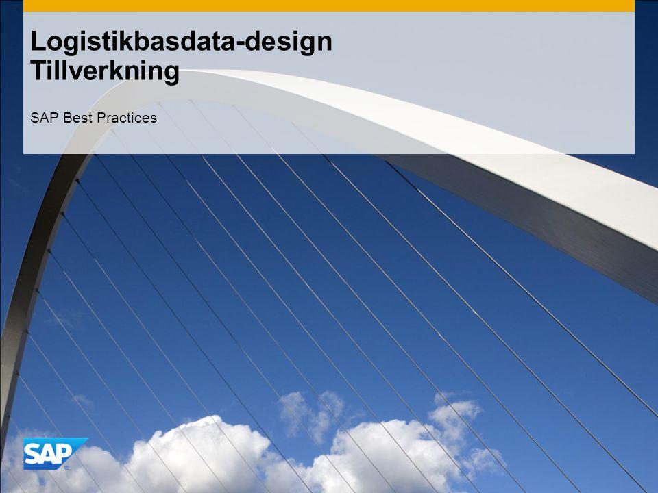 Logistikbasdata-design Tillverkning SAP Best Practices