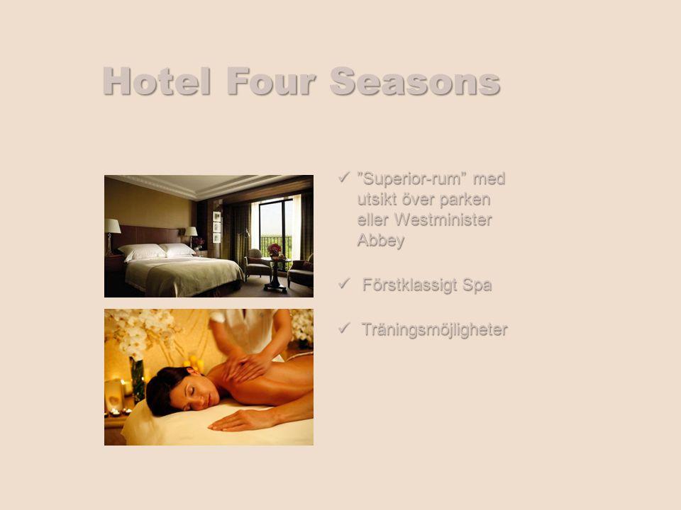 Hotel Four Seasons Superior-rum med utsikt över parken eller Westminister Abbey Superior-rum med utsikt över parken eller Westminister Abbey Förstklassigt Spa Förstklassigt Spa Träningsmöjligheter Träningsmöjligheter