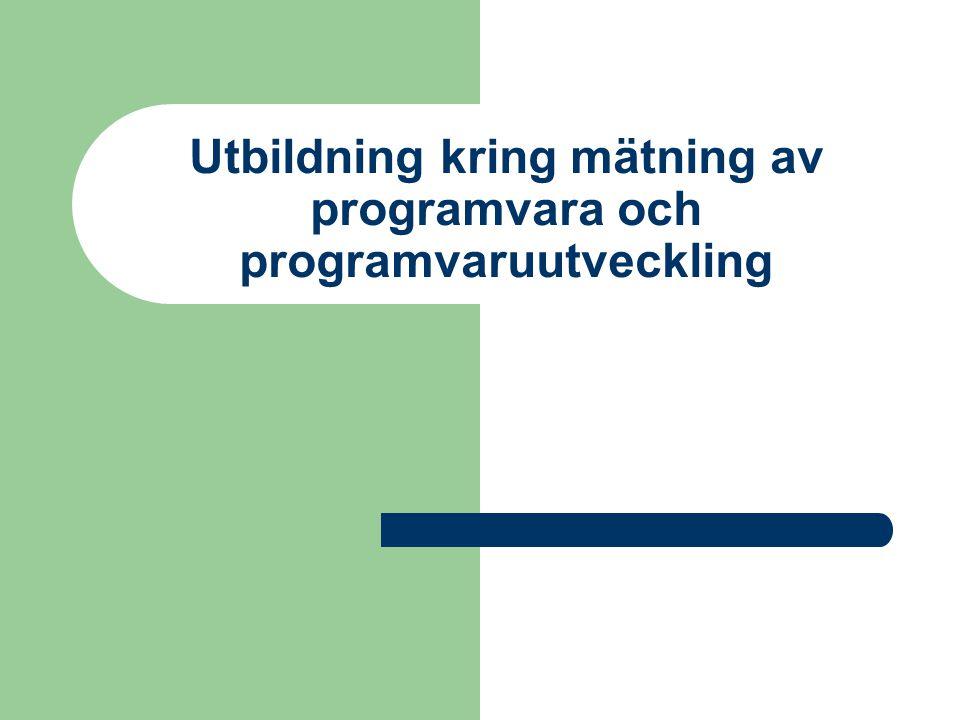I Sverige 2 kurser – DSV: Mätning och testning av programvara – Karlstads universitet: