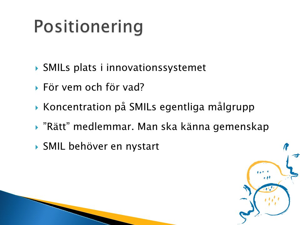  SMILs plats i innovationssystemet  För vem och för vad.