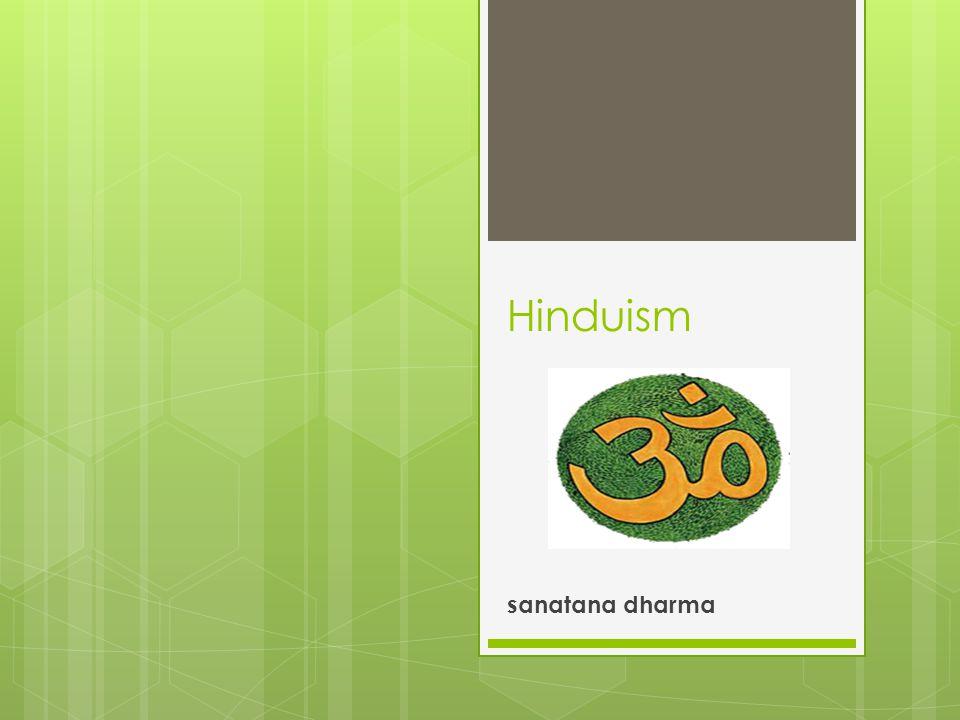 Hinduism sanatana dharma