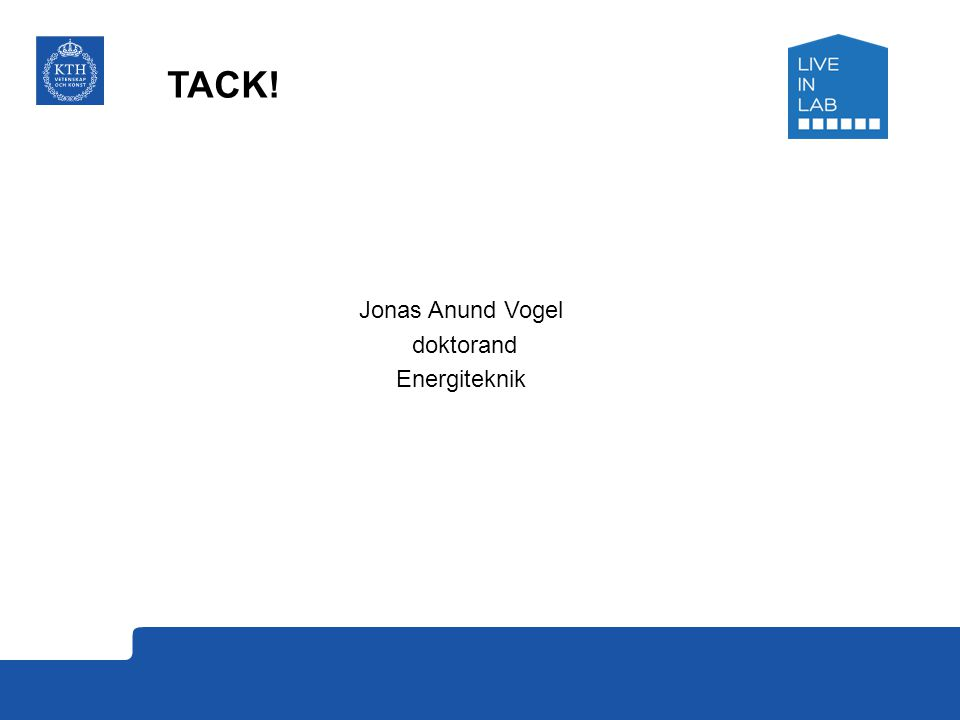 Jonas Anund Vogel doktorand Energiteknik TACK!