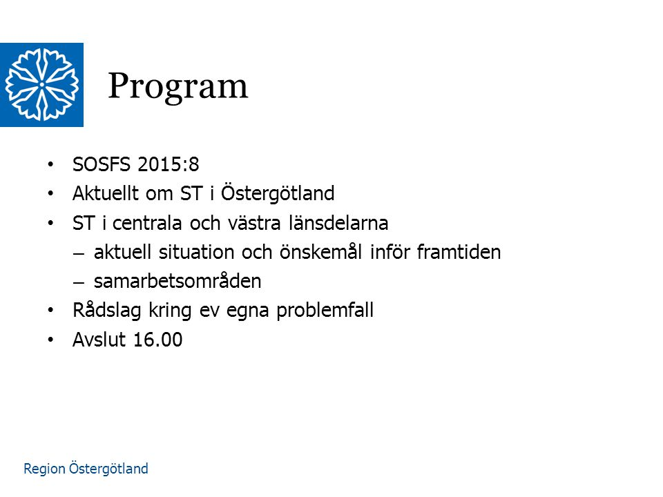 Region Östergötland Tredjelandsregler och tillgodoräknande av tidigare specialitet Tidigare specialiseringstjänstgöring: – Möjlighet att tillgodoräkna sig delmål i en gren, eller tilläggsspecialitet även om utbildningsaktiviteterna i målbeskrivningen inte har genomförts (exakt innebörd?) Läkare från tredje land med specialistbevis efter minst 5 års tjänstgöring inom specialiteten, varav minst 3 som ST – Minst ett år ST och kan ansöka när de uppfyller kompetensmålen – Inte krav på att alla utbildningsaktiviteter i målbeskrivningen har genomförts