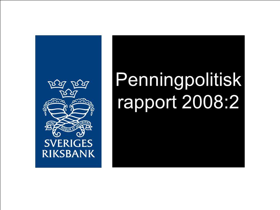 Penningpolitisk rapport 2008:2