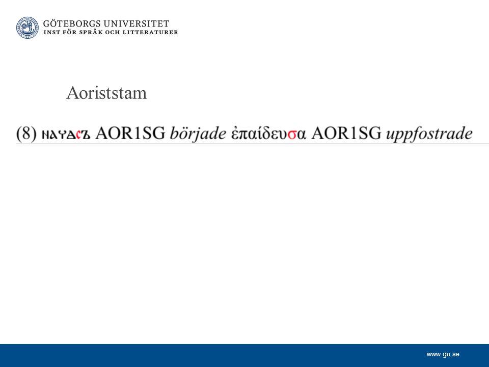 www.gu.se Aoriststam