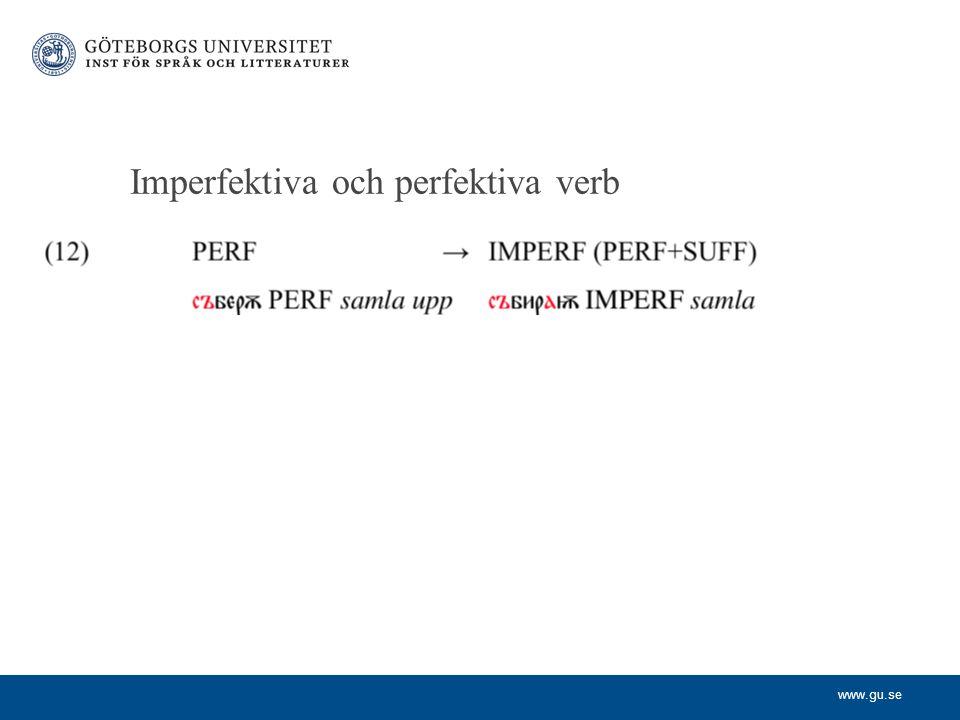 www.gu.se Imperfektiva och perfektiva verb