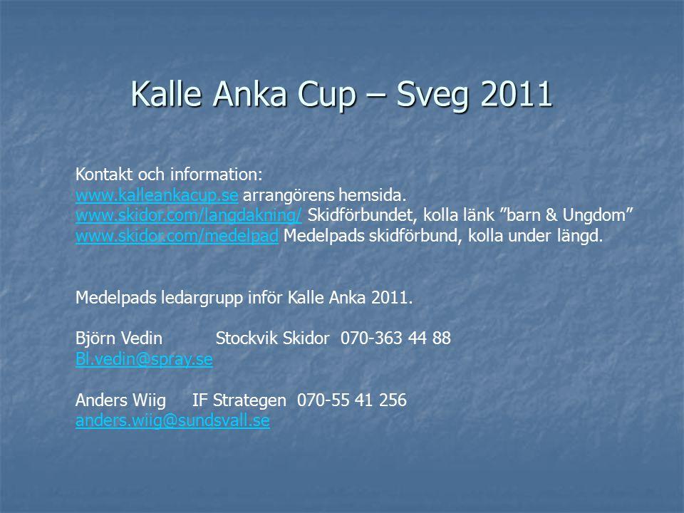 En del av Medelpad Skidungdomar som blir uttagna i Kalle Anka-finalen representerar där inte sin klubb utan Medelpads Skidförbund.