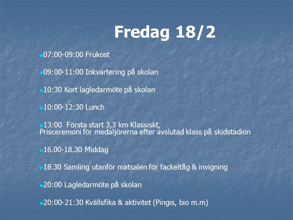 Lördag 19/2 06:30-08:30 Frukost 09:30 Första start sprint (600 m) Klassiskt, Prisceremoni för medaljörerna efter avslutad klass på skidstadion 11:00-13:30 Lunch på skolan 14:00 Första start ski-cross.