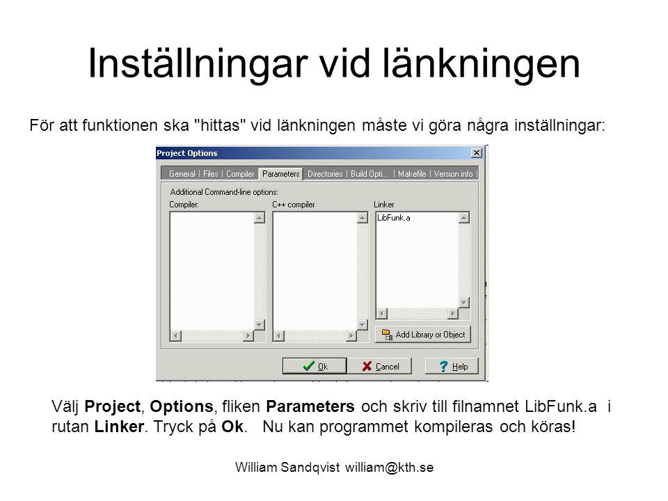 William Sandqvist william@kth.se Körningen void interchange(int * u, int * v) { int temp; temp = *u; *u =*v; *v = temp; } Programmet fungerar lika bra med funktionen i en öppen källkodsfil som i en hemlig binärkodsfil .