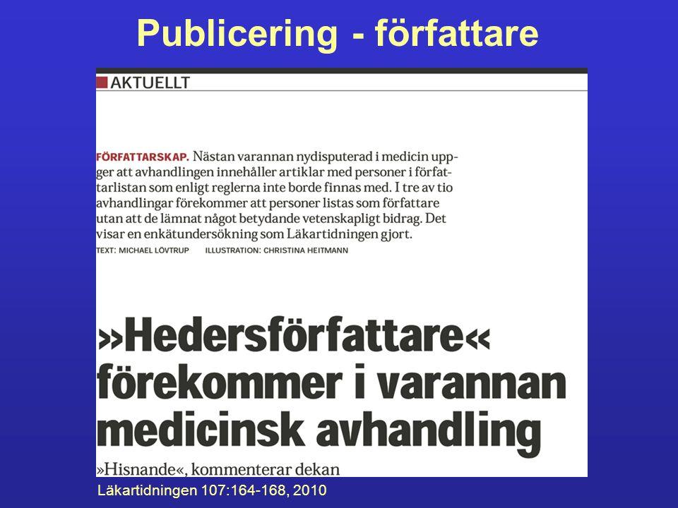 Publicering - författare Läkartidningen 107:164-168, 2010