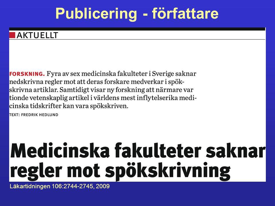 Publicering - författare Läkartidningen 106:2744-2745, 2009