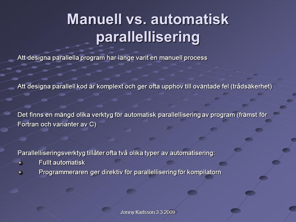 Jonny Karlsson 3.3.2009 Manuell vs.