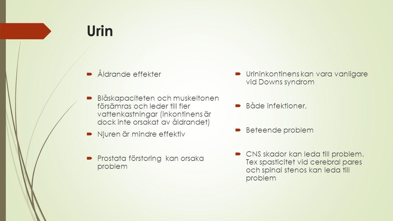 Urin  Åldrande effekter  Blåskapaciteten och muskeltonen försämras och leder till fler vattenkastningar (inkontinens är dock inte orsakat av åldrand