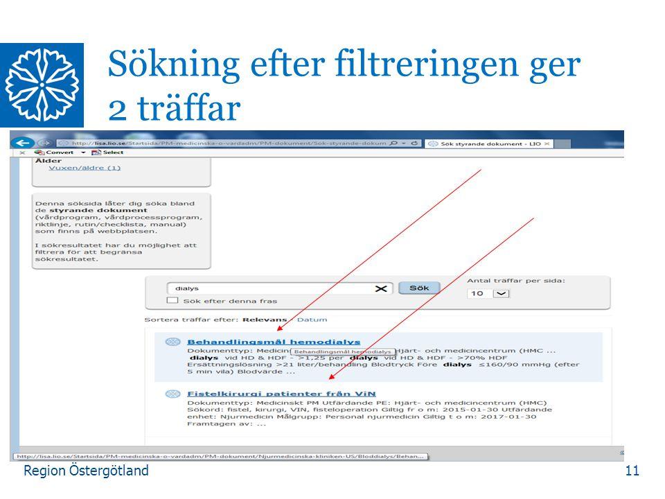 Region Östergötland 11 Sökning efter filtreringen ger 2 träffar