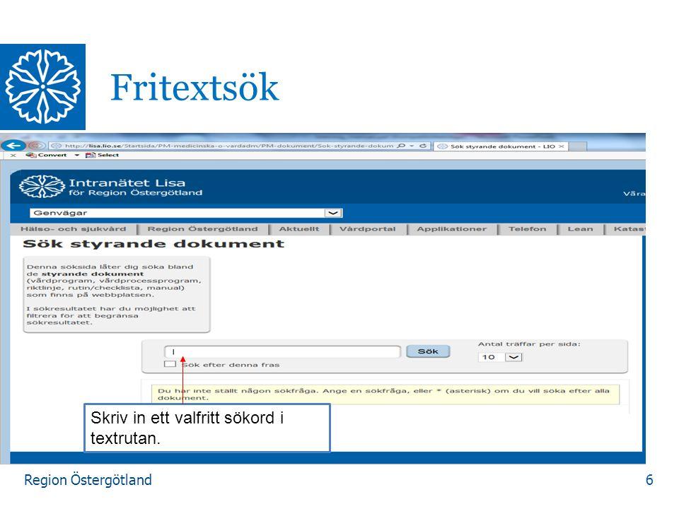Region Östergötland Exempel 7 Sökordet dialys , antalet sökträffar(748) gäller för hela hemsidan.