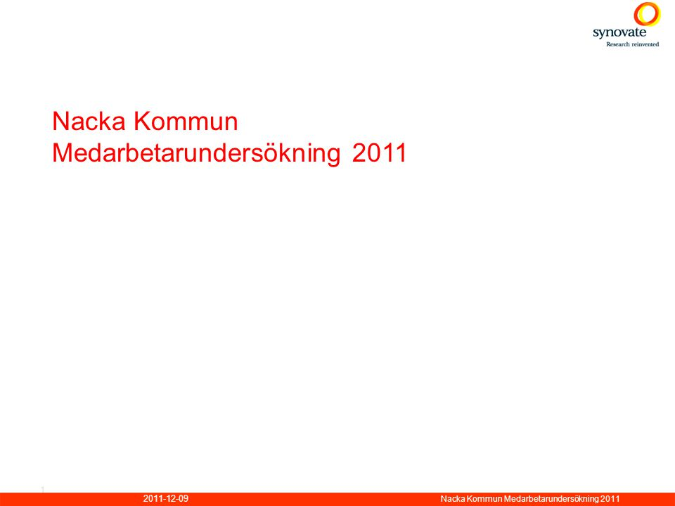 2011-12-09 Nacka Kommun Medarbetarundersökning 2011 1