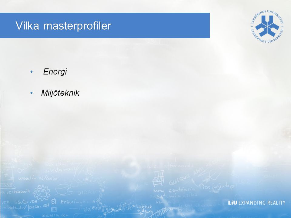 Vilka masterprofiler Energi Miljöteknik