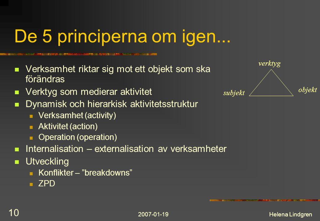 2007-01-19Helena Lindgren 10 De 5 principerna om igen...