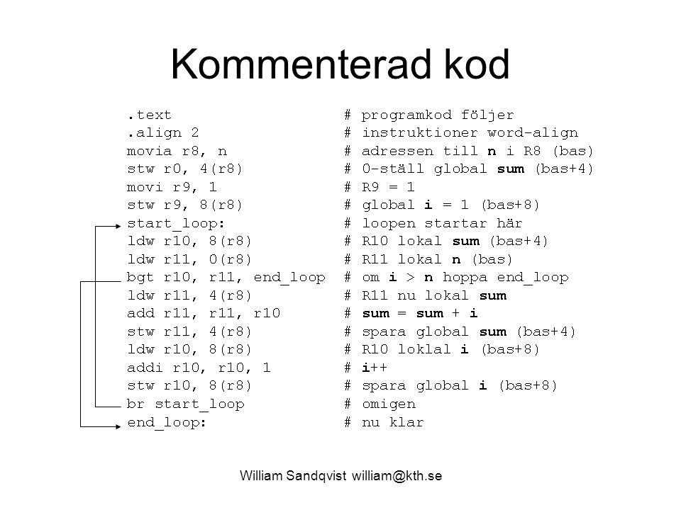 William Sandqvist william@kth.se Kommenterad kod