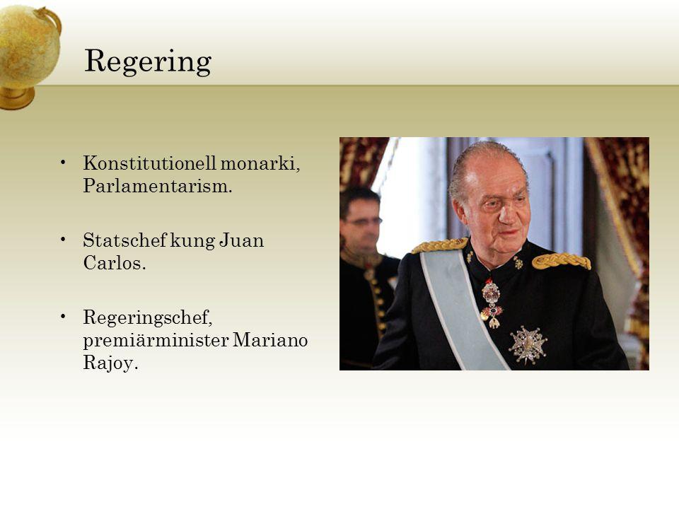 Regering Konstitutionell monarki, Parlamentarism. Statschef kung Juan Carlos. Regeringschef, premiärminister Mariano Rajoy.
