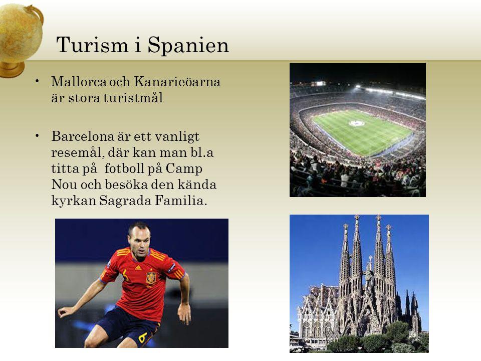 Turism i Spanien Mallorca och Kanarieöarna är stora turistmål Barcelona är ett vanligt resemål, där kan man bl.a titta på fotboll på Camp Nou och besö
