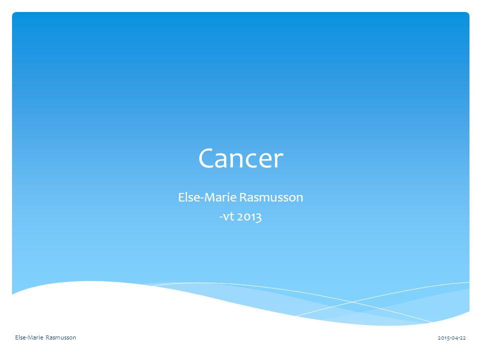  Vad är cancer.