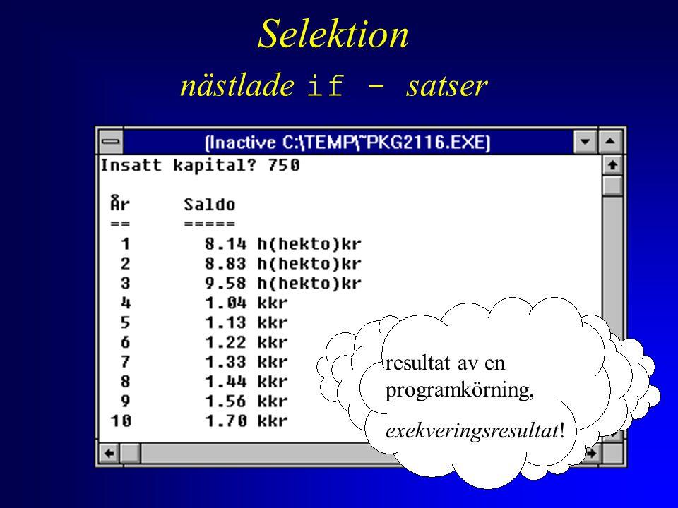 Logiska operatorer /* enheter i tabellen */ if ( -10 < kapital && kapital < 10 ) printf( %3d%11.2f kr\n , ar, kapital>0 .