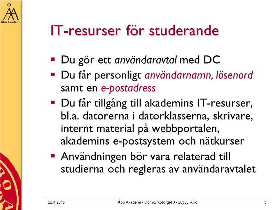 22.4.2015Åbo Akademi - Domkyrkotorget 3 - 20500 Åbo6 Avgifter  För studerande är användning av akademins IT-resurser för studiearbete kostnadsfri –Gäller också det trådlösa nätet  Undantag: pappersutskrifter.