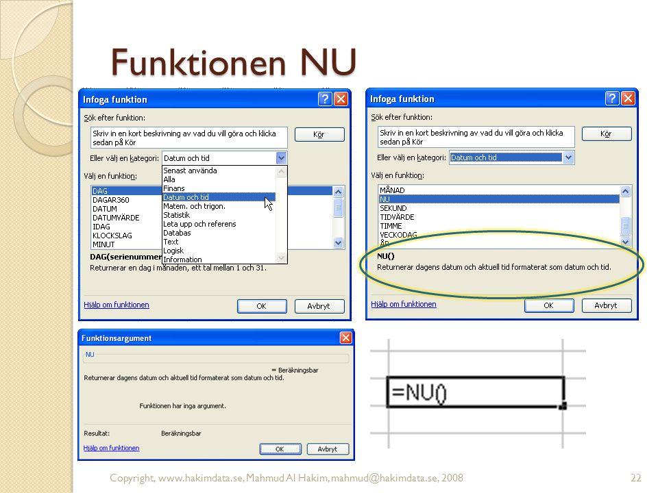 Funktionen NU Copyright, www.hakimdata.se, Mahmud Al Hakim, mahmud@hakimdata.se, 200822